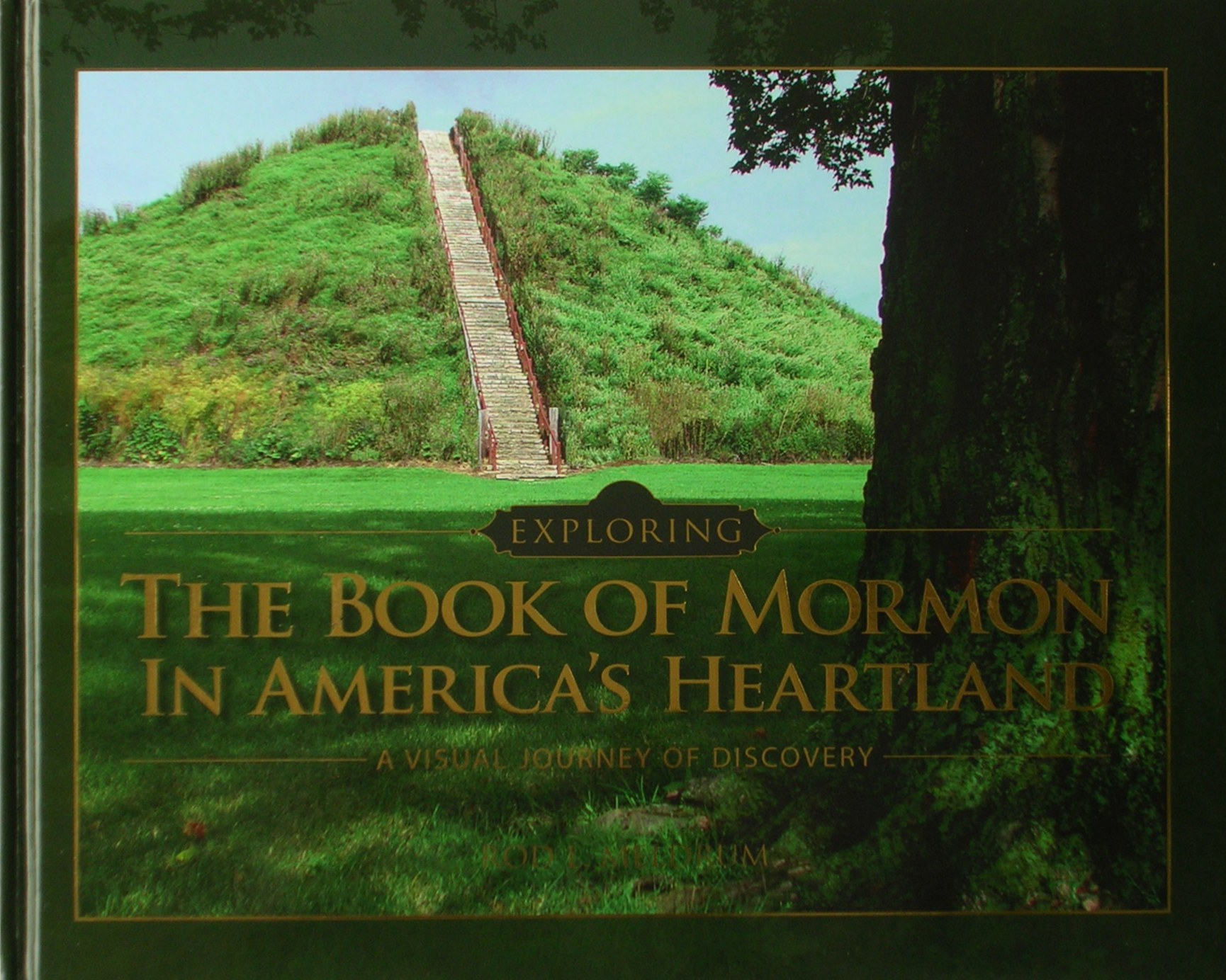 Exploring Book of Mormon in America's Heartland : Photobook (2011, Hardcover)